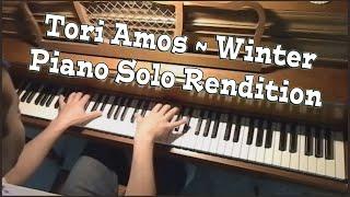 Winter - Tori Amos - Piano Solo Cover
