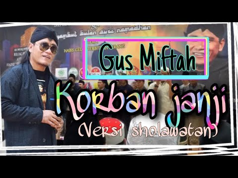 GUS MIFTAH - Sholawat Thibbil Qulub Versi