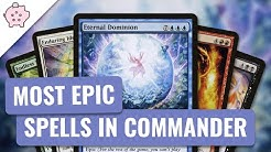 Most Epic Spells in Commander | EDH | Build Around Cards | Magic the Gathering | Commander