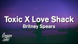 Britney Spears - Toxic X Love Shack X The B52s (tiktok)
