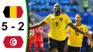 Belgium Vs Tunisia 5 - 2 World Cup ● 2018