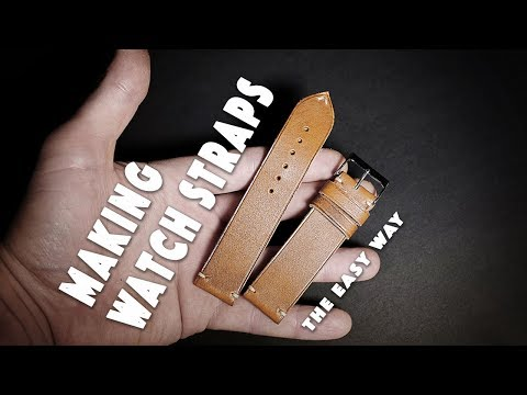 Making leather watch straps • The easy way • DIY watch band/handmade custom made watch strap