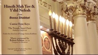 Hineih Mah Tov and Y