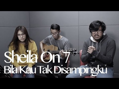 SHEILA ON 7 - BILA KAU TAK DISAMPINGKU ( COVER BY COBA COBA COVER )