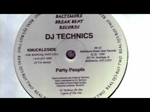 DJ Technics - Party People - 98 Baltimore Club