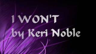 Watch Keri Noble I Wont video
