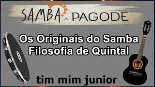 """Os Originais Do Samba - Filosofia De Quintal """"com Letra"""""""