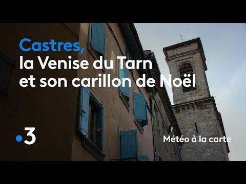 Castres, la Venise du Tarn et son carillon de Noël - Météo à la carte