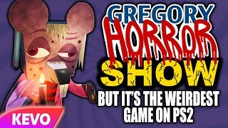Gregory Horror Show but it