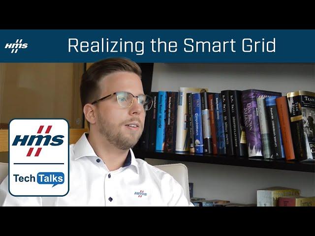 HMS TechTalk: Realizing the Smart Grid