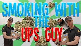 Smoking Weed With The UPS Guy