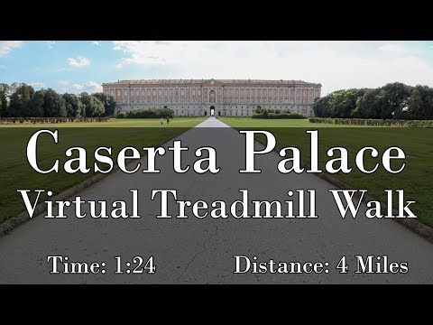Caserta Palace Virtual Treadmill Walk