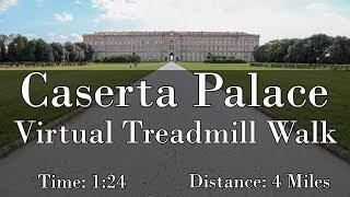 Caserta Palace Virtual Treadmill Walk