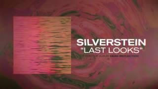 Silverstein - Last Looks