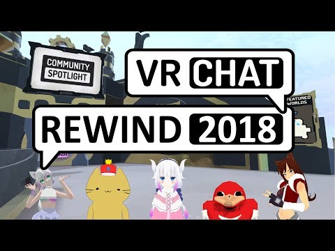 Virtual Week-ality - Behind VRChat Rewind 2018