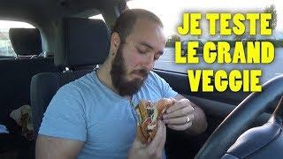 JE TESTE LE GRAND VEGGIE DU MC DO ET C'EST...