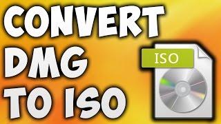 How To Convert DMG To ISO - Best DMG To ISO Converter [BEGINNER'S TUTORIAL]