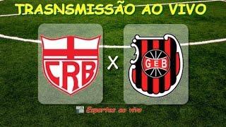Ao vivo no Face - CRB x Brasil de Pelotas - 29/07/16