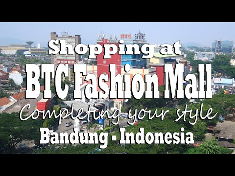 Bandung Trade Centre ( BTC ), one of the famous Fashion Mall in Bandung Indonesia.