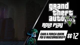 GTA V : VIDA REAL Lampião RP VIDA DE CANGACEIRO #12-CAIU A FORÇA QUEM FOI O MACUMBEIRO