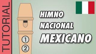 Himno Nacional Mexicano - Flauta Dulce con Notas