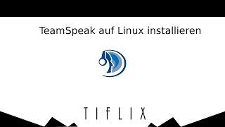 Teamspeak Server auf Linux/Linux Mint installieren