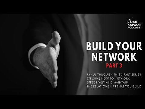 build-your-network---part-3---tips-to-acknowledge-a-contact---the-rahul-kapoor-podcast
