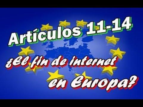 ¿Censura de internet en Europa? Artículos 11,13 y 14 [Explicación] #SaveYourInternet