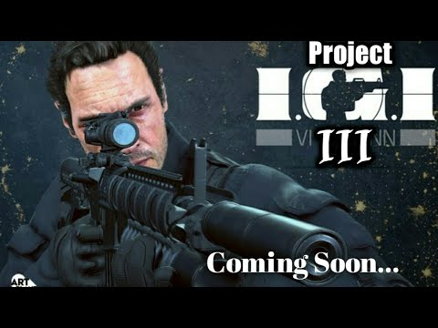 Project IGI 3-Trailer (2018)