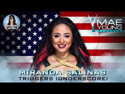 Miranda Salinas - Triggers (Underscore) (Official WWE MYC Theme)