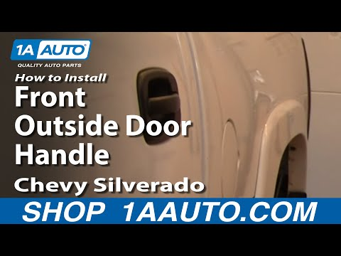 How To Install Replace Broken Front Outside Door Handle Chevy Silverado GMC Sierra 99-02 1AAuto.com