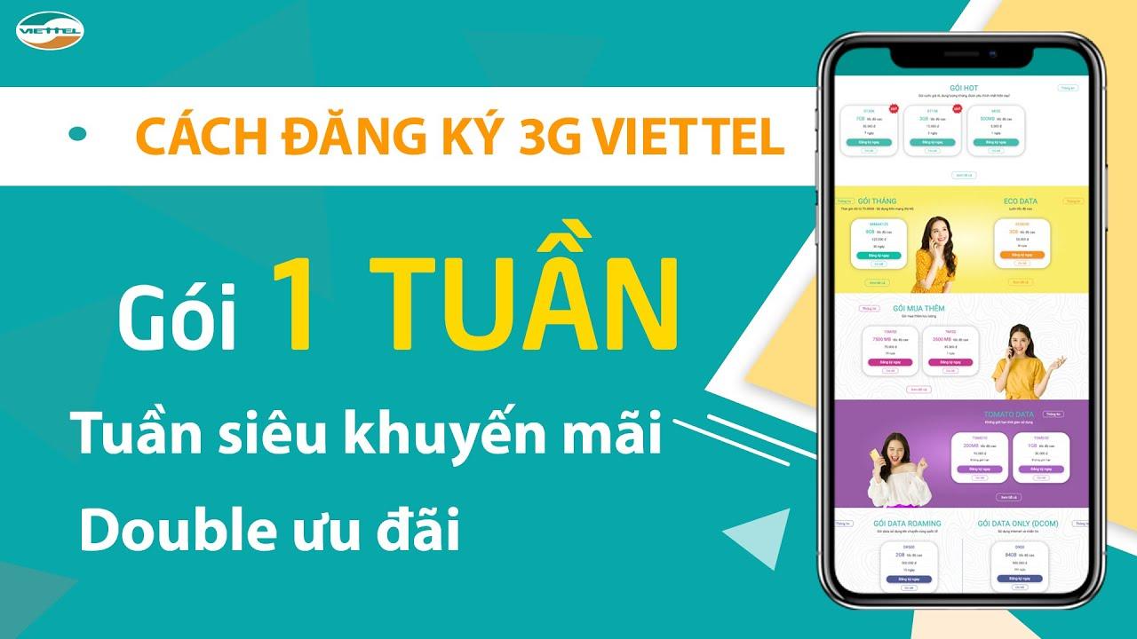 Cách đăng ký 3G VIETTEL 7 Ngày ❤️ Gói cước 3G Viettel 1 tuần 30K ❤️ Siêu KHUYẾN MÃI data KHỦNG ❤️