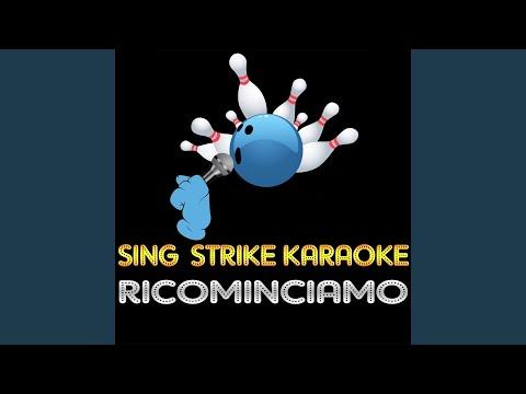 Ricominciamo (Karaoke Version) (Originally Performed By Adriano Pappalardo)