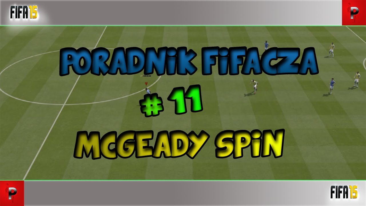 Jak wykonać McGeady Spin w FIFA 15