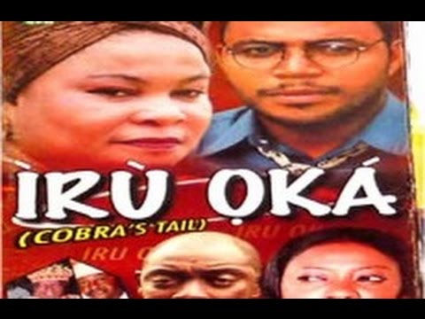 IRU OKA- Nollywood movie starring Ramsey Noah, Ayo Adesanya,