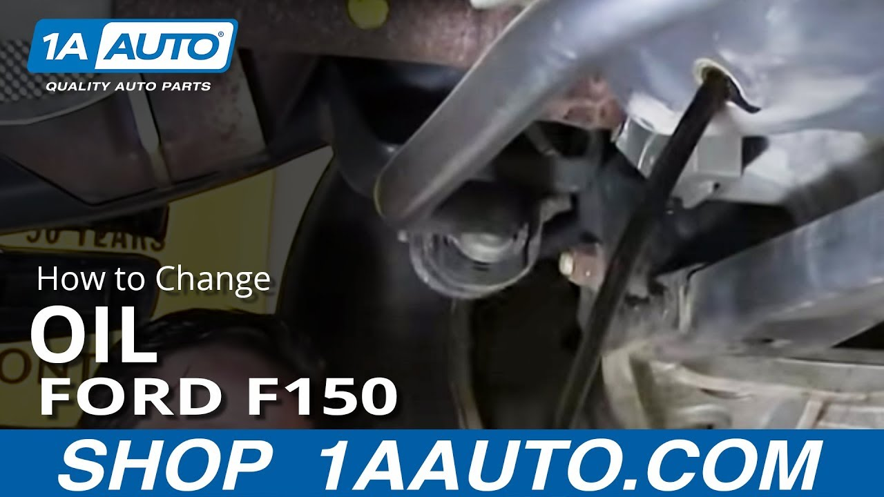 hight resolution of how to change the oil 04 14 ford f150