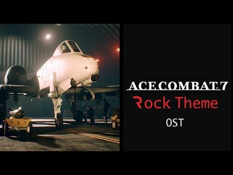 Net-Zone| Ace Combat 7 Fan made OST WIP (Ready Up)