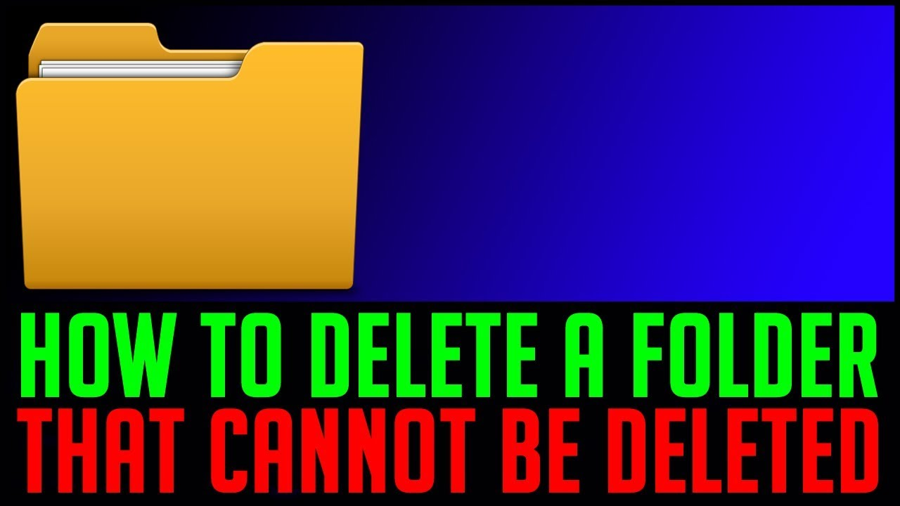 How to delete a folder that cannot be deleted | Not able ...
