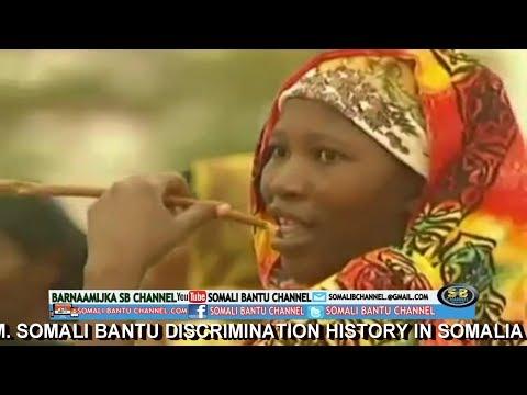Somali Bantu Discrimination History in the Somalia