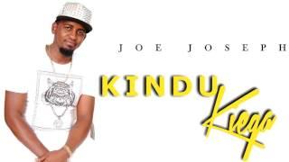 JOE JOSEPH -KINDU KIEGA (Official Audio) SKIZA CODE 6115435