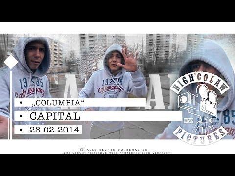 Capital Columbia Offizielles Streetvideo Hd