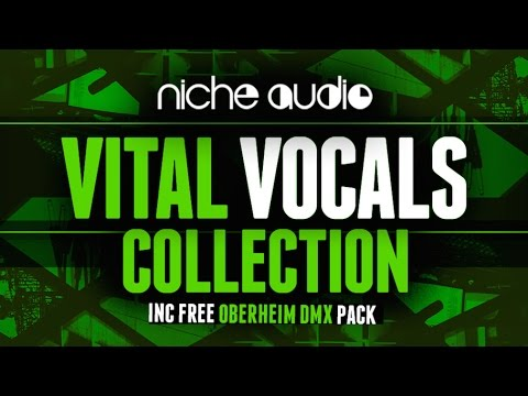 Vital Vocals Sample Pack For Maschine, Ableton & Logic - From Niche Audio
