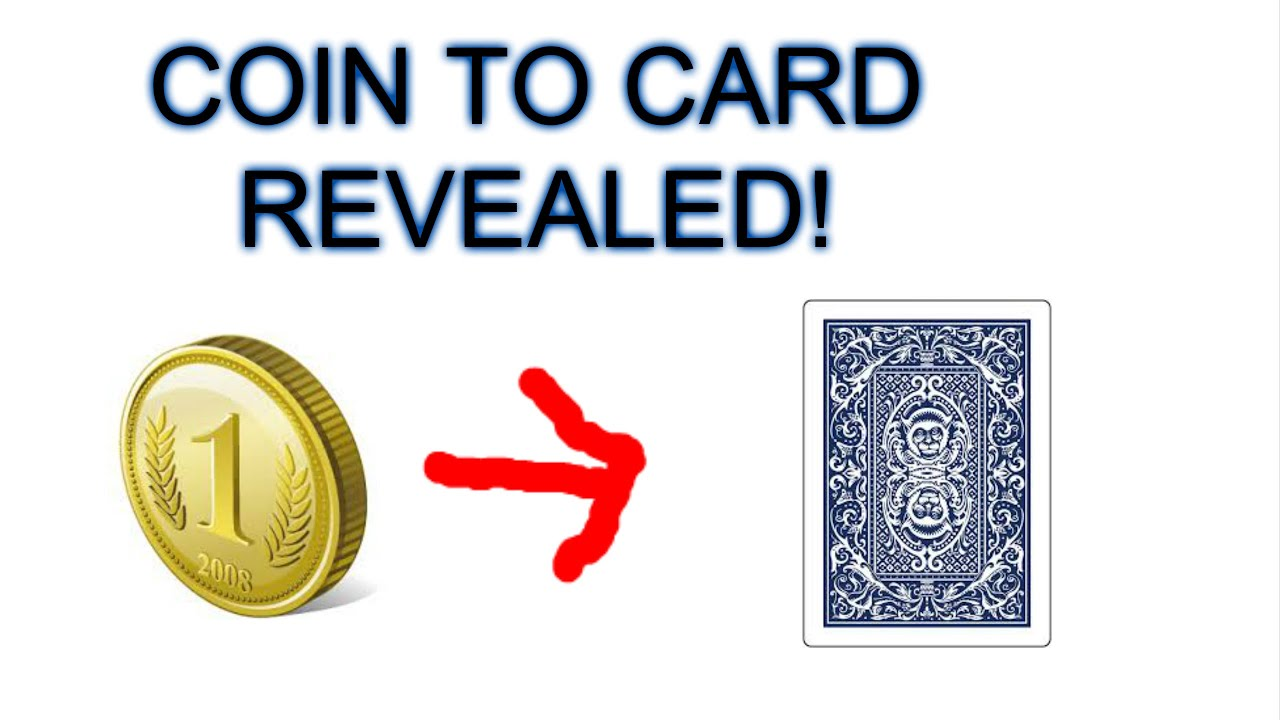 coin to card magic trick revealed! how to do magic with coins and