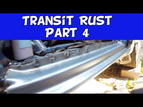 Part 4 Rusty Ford Transit Mk6 More Sill [Rocker] Welding