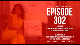 The Chundria Show  Ep 302  Featuring Chizuko and Lewis T. Powell