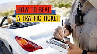 How to Beat Traffic Tickets