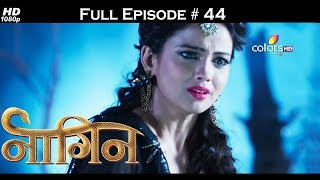 Naagin - Full Episode 44 - With English Subtitles