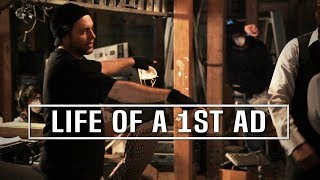 Life Of A 1st AD On A Movie Set by Joe Bohn