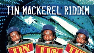 Tin Mackerel Riddim Megamix (Maximum Sound Bwoy Killers) 2013