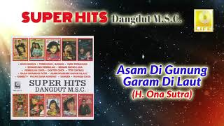 Cover images Asam Di Gunung Garam Di Laut -  H.Ona Sutra (Official Audio)